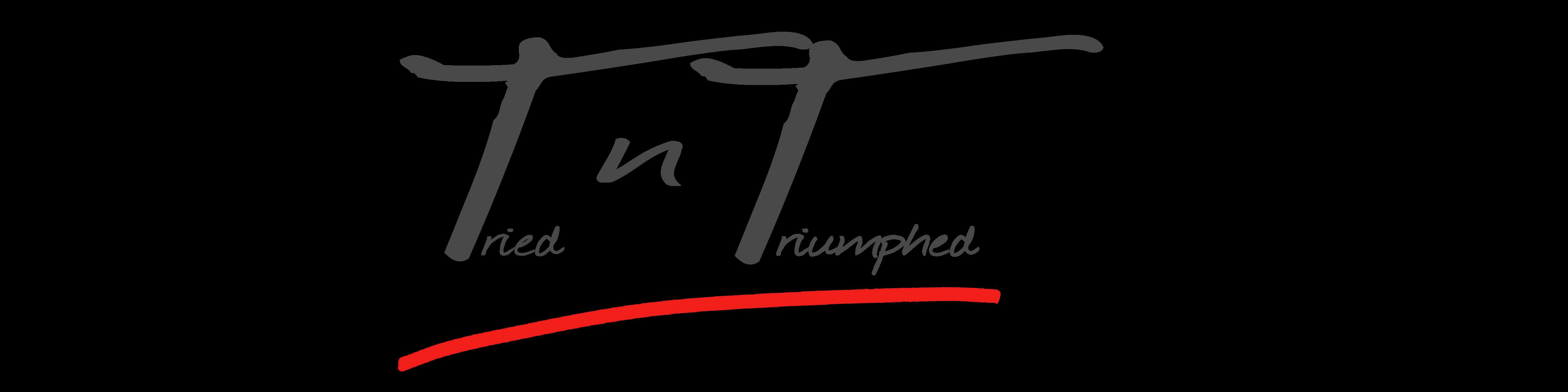 Tried 'n' Triumphed